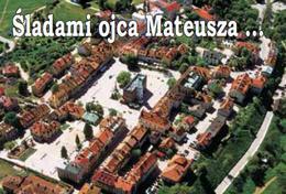 (Wycieczka szkolna) Sandomierz - miasto Ojca Mateusza, 1 dzień / NA ZAPYTANIE DLA GRUP